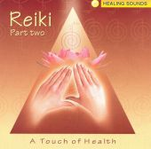 Reiki, Vol. 2: Touch of Health