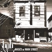 Raised on Main Street