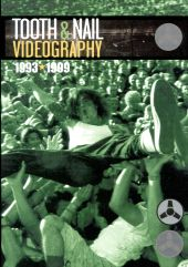 Tooth & Nail Videography: 1993-1999