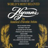 World's Most Beloved Hymns: America's Favorite Artists, Vol. 2