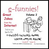 Efunnies!, Vol. 2: Great Jokes from the Internet!