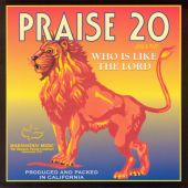 Praise 20: Who Is Like the Lord