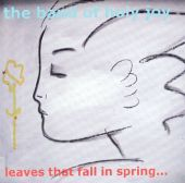 Leaves That Fall in Spring