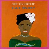 The Essential Billie Holiday: Songs of Lost Love