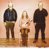 The Fever in the Feast