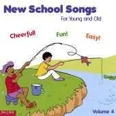 New School Songs for Young and Old, Vol. 4