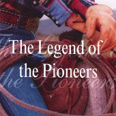 The Legend of the Pioneers