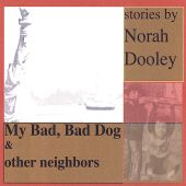 My Bad Bad Dog and Other Neighbors