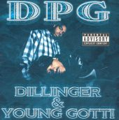 Dillinger & Young Gotti