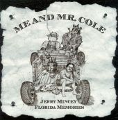 Me and Mister Cole: Florida Memories