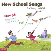 New School Songs for Young and Old, Vol. 3