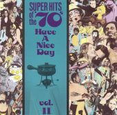 Super Hits of the '70s: Have a Nice Day, Vol. 11