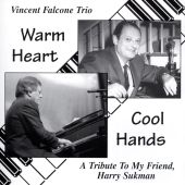 Warm Heart ... Cool Hands - A Tribute to My Friend, Harry Sukman