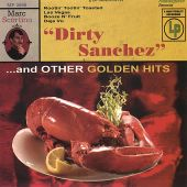 Dirty Sanchez and Other Golden Hits