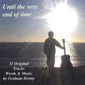 Until the Very End of Time