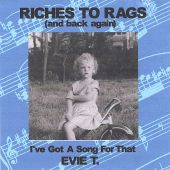 Riches to Rags (And Back Again)