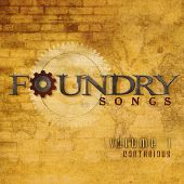 Foundry Songs: Contagious, Vol. 1
