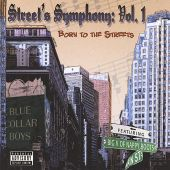 Streets Symphony, Vol. 1: Born to the Streets