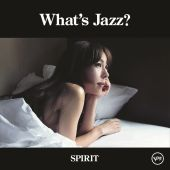 What's Jazz?: Spirit