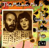 McLean Mix & The Golden Age of Electronic Music