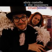 Cruel Smile - Elvis Costello, Elvis Costello & the Imposters