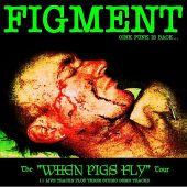 The When Pigs Fly Tour