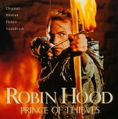 Robin Hood, Prince of Thieves [Original Motion Picture Soundtrack]