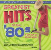 Greatest Hits of the 80s: A Decade of Great Hits