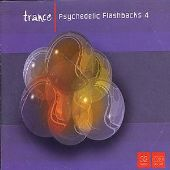 Trance: Psychedelic Flashbacks, Vol. 4