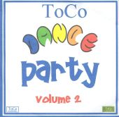 ToCo Dance Party, Vol. 2