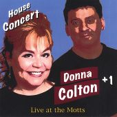 Donna Colton +1: Live at the Motts House Concert