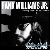 Whiskey Bent and Hell Bound