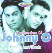 The  Very Best Of Johnny O.: Famous Last Words