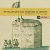 In The Streets & Theatres Of London: Elizabethan Ballads and Theatre Music