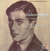 Gideon Klein: The Chamber Music For Strings