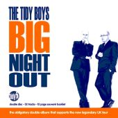 The Tidy Boys Big Night Out