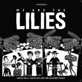 We Are the Lilies