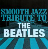 Smooth Jazz Tribute to the Beatles