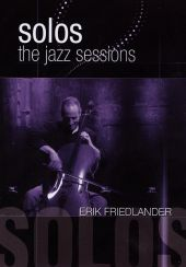 Solos: The Jazz Sessions [DVD]