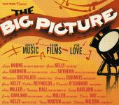 The Big Picture: Great Music from Films You Love