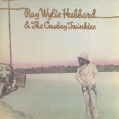 Ray Wylie Hubbard & the Cowboy Twinkies