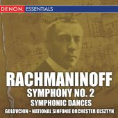 Rachmaninoff: Symphony No. 2; Symphonic Dances