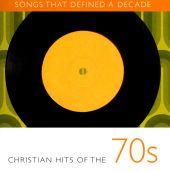 Songs That Defined a Decade, Vol. 1: Christian Hits of the 80's