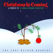 "Christmas is Coming: A Tribute to ""A Charlie Brown Christmas"""