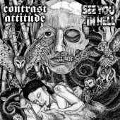 See You In Hell / Contrast Attitude