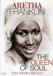 The Queen of Soul: Live from Chicago [Video]