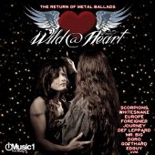 Wild @ Heart: The Return of Metal Ballads, Vol. 1