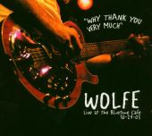 Why Thank You Very Much: Live at the Bluetone Café
