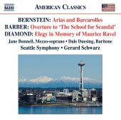 """Bernstein: Arias and Barcarolles; Barber: Overture to """"The School for Scandal""""; David Diamond: Elegy in Memory of Maurice Ravel"""