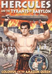 Hercules and the Tyrants of Babylon/Colossus and the Amazon Queen